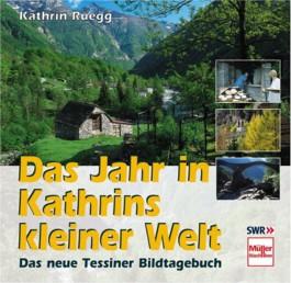 Das Jahr in Kathrins kleiner Welt