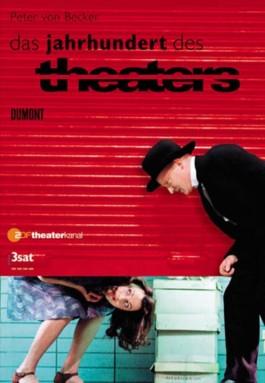 Das Jahrhundert des Theaters