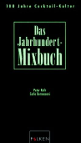 Das Jahrhundert-Mixbuch
