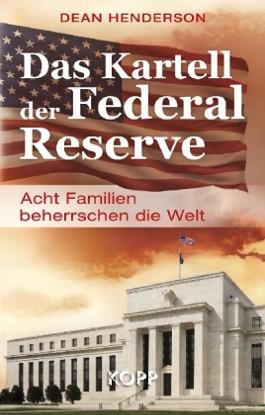 Das Kartell der Federal Reserve