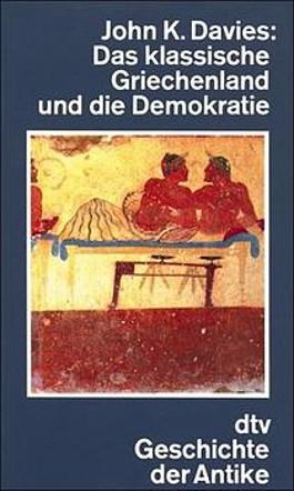 Das klassische Griechenland und die Demokratie