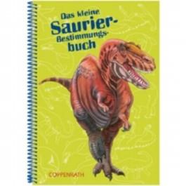 Das kleine Saurier-Bestimmungsbuch