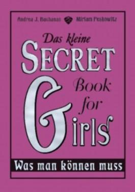 Das kleine Secret Book for Girls - Was man können muss