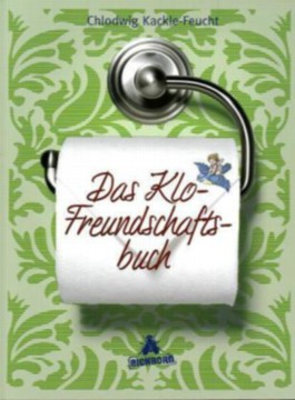 Das Klo-Freundschaftsbuch