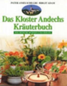 Das Kloster Andechs Kräuterbuch