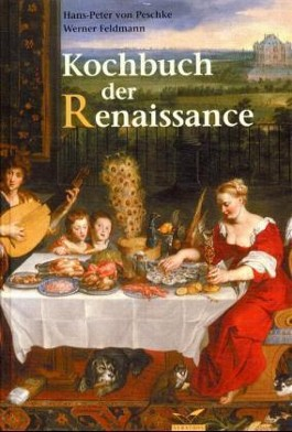 Das Kochbuch der Renaissance