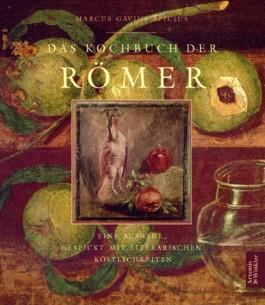 Das Kochbuch der Römer.