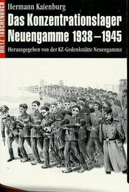 Das Konzentrationslager Neuengamme 1938-1945