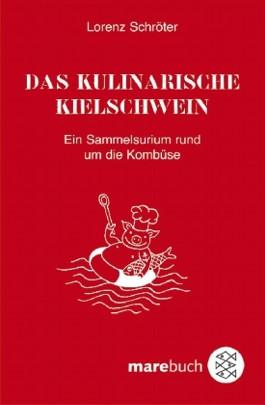 Das kulinarische Kielschwein