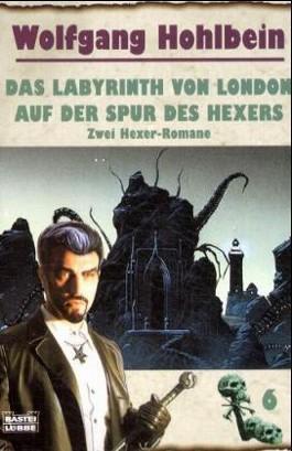 Das Labyrinth von London/Auf der Spur des Hexers