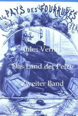Das Land der Pelze - Zweiter Band