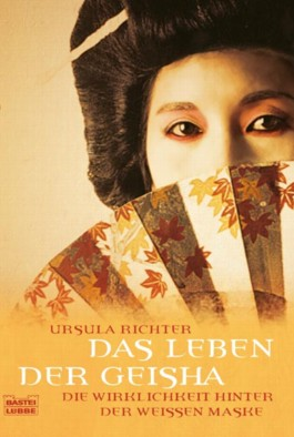 Das Leben der Geisha