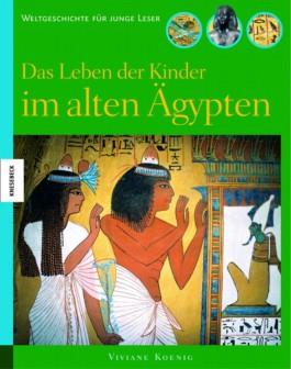 Das Leben der Kinder im alten Ägypten