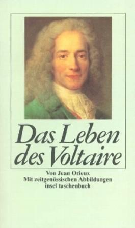Das Leben des Voltaire