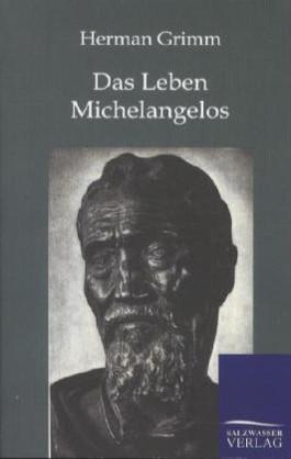 Das Leben Michelangelos