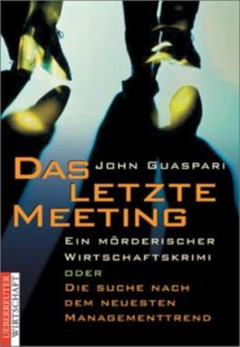 Das letzte Meeting