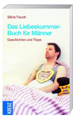 Das Liebeskummer-Buch für Männer