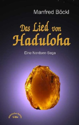 Das Lied von Haduloha