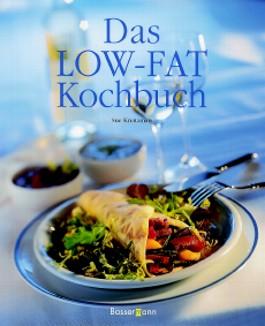 Das Low- Fat Kochbuch