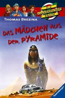 Die Knickerbocker-Bande: Das Mädchen aus der Pyramide