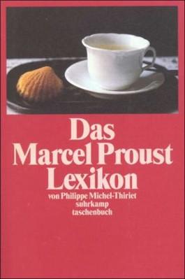 Das Marcel Proust Lexikon