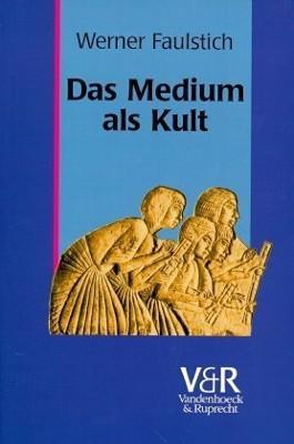Das Medium als Kult