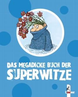 Das megadicke Buch der Superwitze