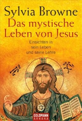 Das mystische Leben von Jesus