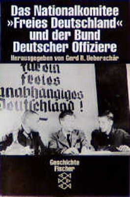 Das Nationalkomitee 'Freies Deutschland' und der Bund Deutscher Offiziere