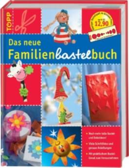 Das neue Familien-Bastelbuch