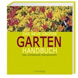Das neue große Garten Handbuch