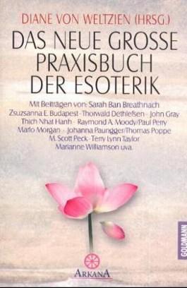 Das neue große Praxisbuch der Esoterik