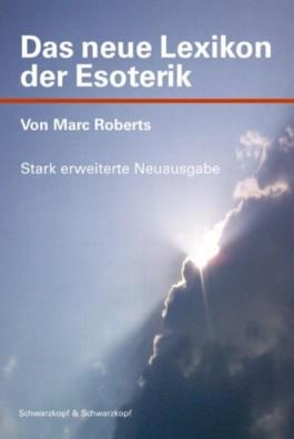 Das neue Lexikon der Esoterik