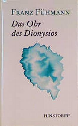 Das Ohr des Dionysios