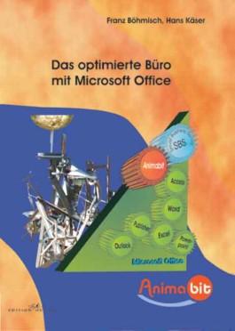 Das optimierte Büro mit Microsoft Office