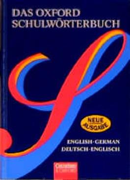 Das Oxford Schulwörterbuch - Bisherige Ausgabe. Englisch-Deutsch /Deutsch-Englisch / Wörterbuch Flexibler Kunststoff-Einband