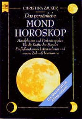 Das persönliche Mondhoroskop