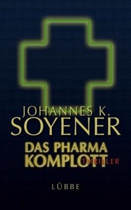 Das Pharma-Komplott