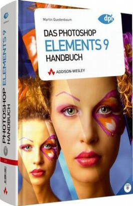 Das Photoshop Elements 9 Handbuch