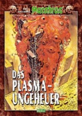 Das Plasmaungeheuer