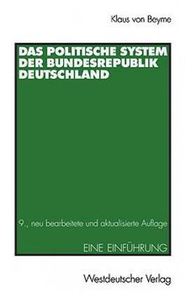 Das politische System der Bundesrepublik Deutschland. Eine Einführung