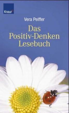 Das Positiv-Denken-Lesebuch