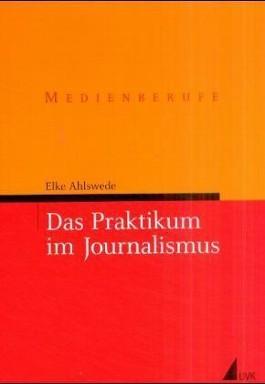 Das Praktikum im Journalismus