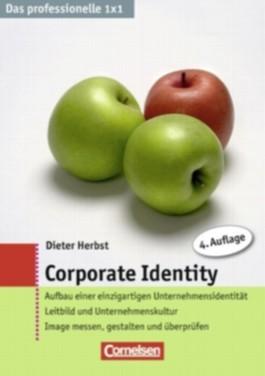 Das professionelle 1 x 1 / Corporate Identity