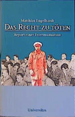 Das Recht zu töten