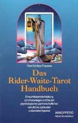 Das Rider-Waite-Tarot Handbuch