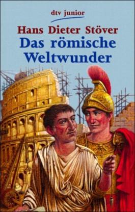 Das römische Weltwunder