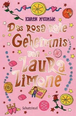 Das rosa-rote Geheimnis von Laura Limone