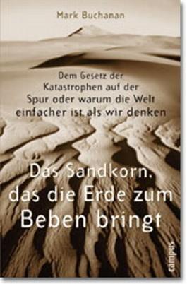 Das Sandkorn, das die Erde zum Beben bringt