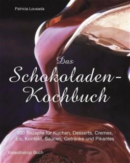Das Schokoladen-Kochbuch